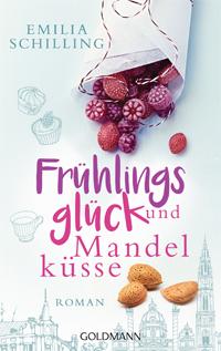 Emilia Schilling - Frühlingsglück und Mandelküsse